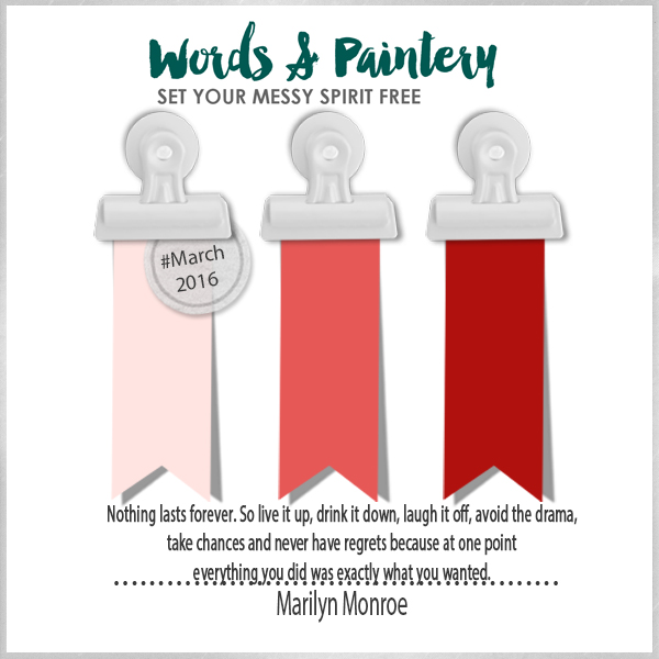 Words & Paintery Challenge March-16