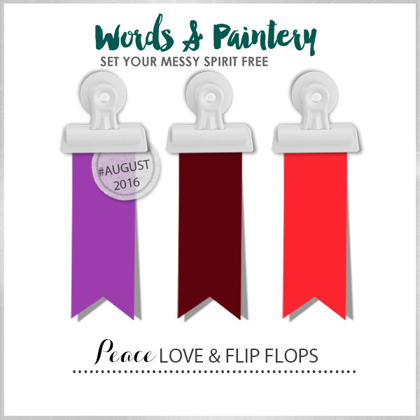 Words & Paintery Challenge August - 16